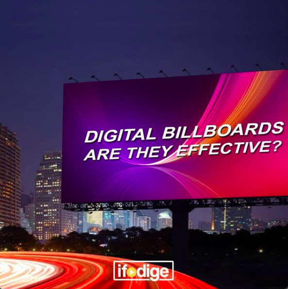 DIGITAL BILLBOARDS: ARE THEY EFFECTIVE?