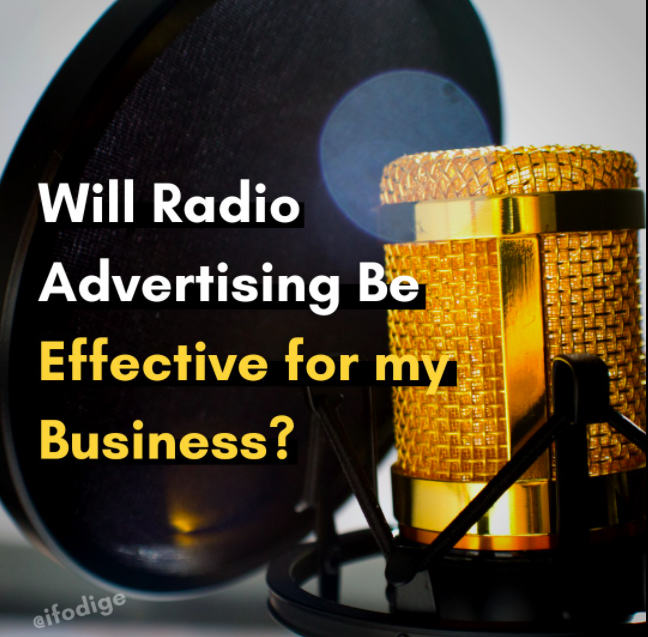 WOULD RADIO ADS BE EFFECTIVE FOR YOUR BUSINESS?